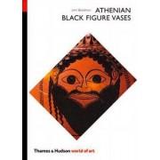 Athenian Black Figure Vases by John Boardman