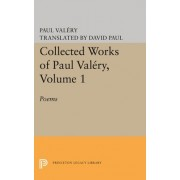 Collected Works of Paul Valery, Volume 1: Poems