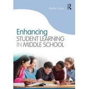Enhancing Student Learning in Middle School by Martha Casas