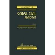 Codul civil adnotat. Volumul III.
