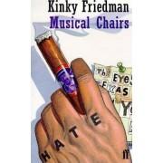 Musical Chairs by Kinky Friedman