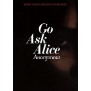 Go Ask Alice A Real Diary PB N by Anonymous