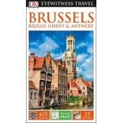 DK Eyewitness Travel Guide Brussels, Bruges, Ghent & Antwerp by DK