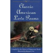 Classic American Love Poems by Editors Of Hippocrene Books