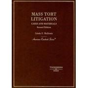 Mass Tort Litigation by Linda Mullenix