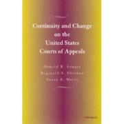 Continuity and Change on the United States Courts of Appeals by Donald R. Songer