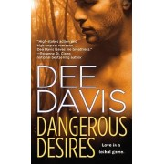 Dangerous Desires by Dee Davis