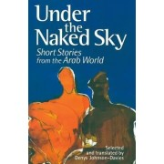 Under the Naked Sky by Denys Johnson-Davies