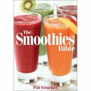 Pat Crocker The Smoothies Bible (Paperback) 978-0778801207