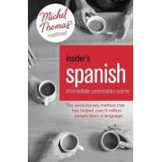 Insider's Spanish: Intermediate Conversation Course (Learn Spanish with the Michel Thomas Method) by Virginia Catmur