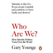 Who are We - and Should it Matter in the 21st Century? by Gary Younge