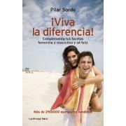 ¡Viva la diferencia! by María del Pilar Sordo Martínez