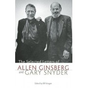 The Selected Letters of Allen Ginsberg and Gary Snyder by Bill Morgan