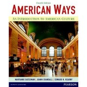 American Ways: An Introduction to American Culture by Maryanne Datesman