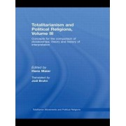 Totalitarianism and Political Religions: Volume 3 by Hans Maier