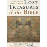 Lost Treasures of the Bible by Clyde E. Fant