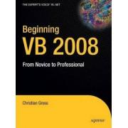 Beginning VB 2008 by Christian Gro
