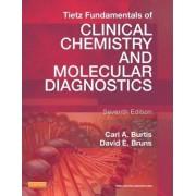 Tietz Fundamentals of Clinical Chemistry and Molecular Diagnostics by Carl A. Burtis