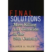 Final Solutions by Benjamin A. Valentino