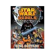 Star Wars Rebels: The Epic Battle: The Visual Guide - English version