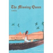 The Missing Queen by Sally Watson