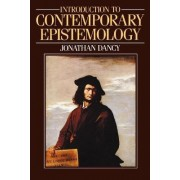 An Introduction to Contemporary Epistemology by Jonathan Dancy