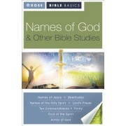 Names of God & Other Bible Studies by Rose Publishing