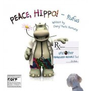 Peace, Hippo! and Other Endangered Animals Too! by Cheryl Davis Hornung