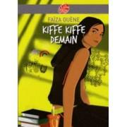 Kiffe kiffe demain by Faiza Guene