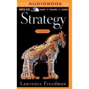 Strategy by Professor of War Studies Lawrence Freedman