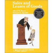 Black Letter Outline on Sales and Leases of Goods by Alfred W. Meyer