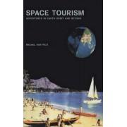 Space Tourism by Michel J.F.Van Pelt