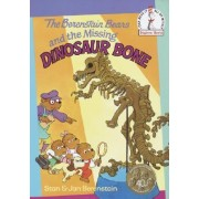 Berenstain Bears and the Missing Dinosaur Bone by Berenstain