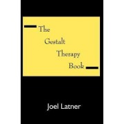 The Gestalt Therapy Book by Joel Latner