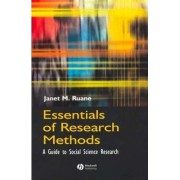 Essentials of Research Methods by Janet M. Ruane