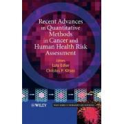 Quantitative Methods in Cancer & Human Health Risk Assessment by L Edler
