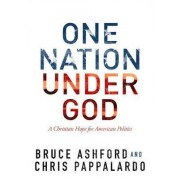 One Nation Under God by Bruce Ashford