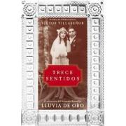 Trece Sentidos by Victor Villasenor