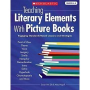 Teaching Literary Elements with Picture Books by Susan Van Zile