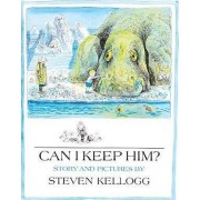Can I Keep Him? by Steven Kellogg