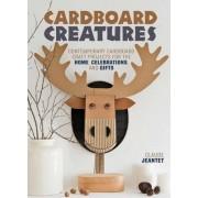 Cardboard Creatures by Claude Jeantet
