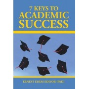 7 Keys to Academic Success