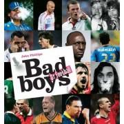 Bad Boys of Football by John Phillips