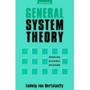 General System Theory General System Theory: Foundations, Development, Applications Foundations, Development, Applications