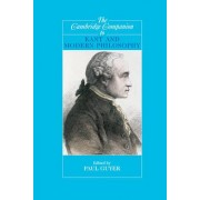 The Cambridge Companion to Kant and Modern Philosophy by Paul Guyer