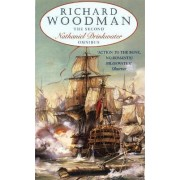 The Second Nathaniel Drinkwater Omnibus: Bomb Vessel, The Corvette, 1805 by Richard Woodman
