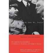 My Dear Mr. Stalin by Susan Butler