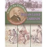 William Lloyd Garrison by William David Thomas