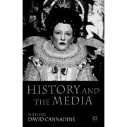 History and the Media by Mr David Cannadine