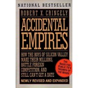 Accidental Empires by Robert X. Cringely